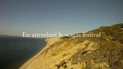 En attendant le wagas festival...