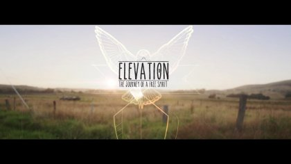 ELEVATION - the journey of a free spirit - full movie