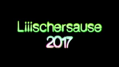 liiischerparty 2017 - intro