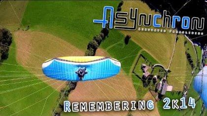 Remembering 2k14 - Asynchron Aerobatic Paragliding