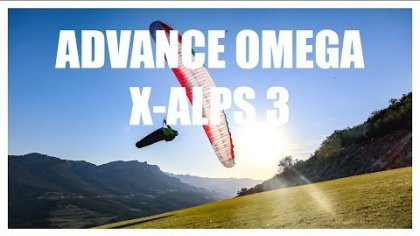 PARAGLIDING: ADVANCE OMEGA X-ALPS 3 TEST