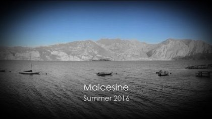 Summer 2016 in Malcesine