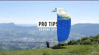 PARAGLIDING PRO TIPS : GROUND SPIN