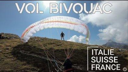 Paragliding | Bivouac à vapeur (France-Italy-Suisse)