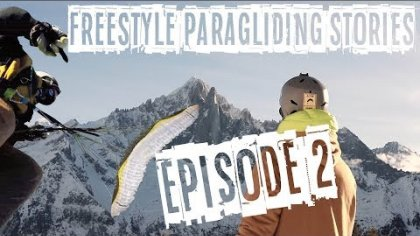 FREESTYLE PARAGLIDING STORIES - EPISODE 2 - It's all about Karma - Acro Paragliding