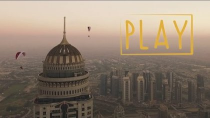 PLAY // Urban flying in Dubai