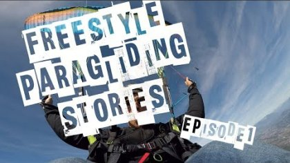 FREESTYLE PARAGLIDING STORIES - EPISODE 1 - Heli-fun at Coupe Icare