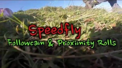 Speedfly Followcam & Proximity Barrelroll | Max Martini
