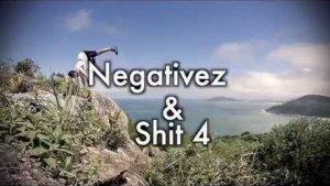 Negativez & Shit 4 by Max Martini