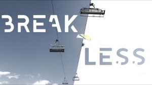 BREAK LESS - A SPEED FLYING PROXIMITY STORY