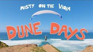 Paragliding Dune Days - Misty on the Viola