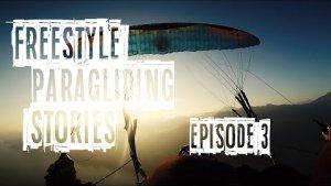 FREESTYLE PARAGLIDING STORIES - EPISODE 3 - CIAO BELLA - Acro Paragliding