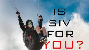 PARAGLIDING: IS SIV / ACRO FOR YOU??