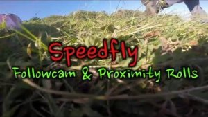 Speedfly Followcam & Proximity Barrelroll | Max Martini